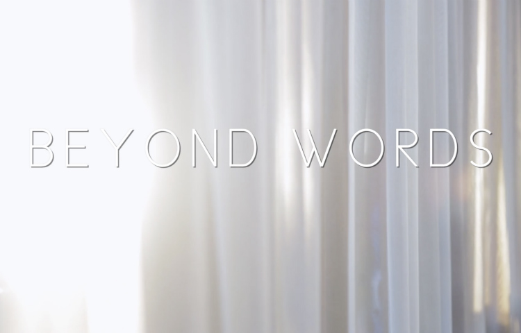 BEYOND WORDS | DOCUMENTARY